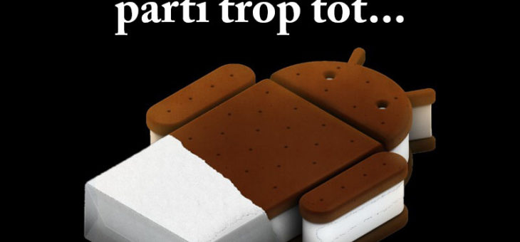 Adieu Android 4.0 Ice Cream Sandwich, le Play Store t'abandonne – FrAndroid