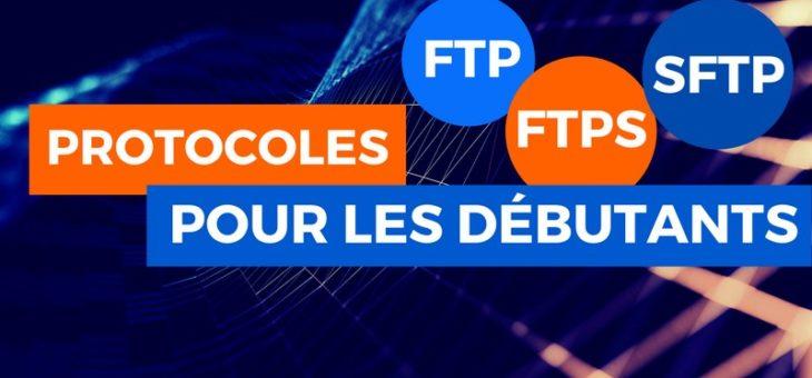 Les protocoles FTP, FTPS et SFTP pour les débutants | Administration Réseau | IT-Connect
